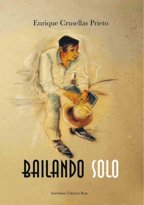Bailando solo. Libro de poemas por Enrique Crusellas