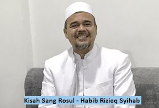 Download Sholawat kisah sang Rosul Habib Rizieq Syihab