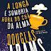10 Considerações sobre A Longa e Sombria Hora do Chá da Alma, de Douglas Adams ou por que vamos todos para Valhalla
