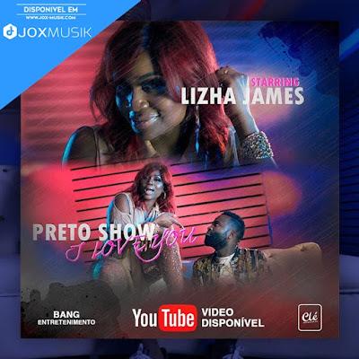 Lizha James e Preto Show