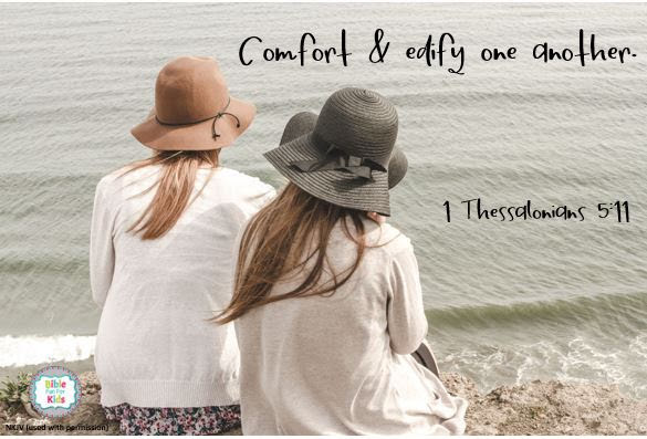 https://www.biblefunforkids.com/2019/07/comfort-edify-one-another.html