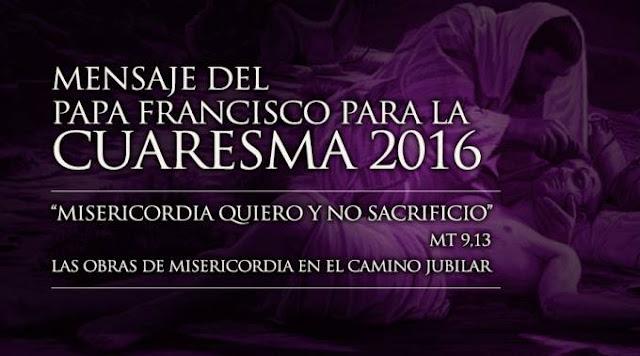 Mensaje Cuaresma Papa Francisco 2016