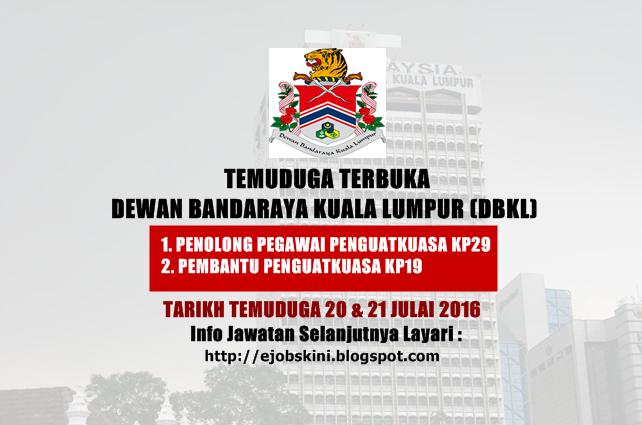Temuduga Terbuka di Dewan Bandaraya Kuala Lumpur (DBKL) Julai 2016