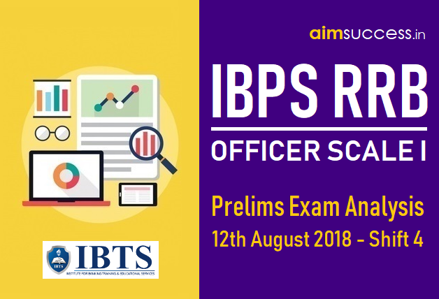 IBPS RRB Officer Scale I Prelims Exam Analysis 12th August 2018 - Shift 4