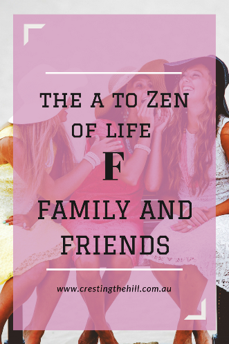 #AtoZChallenge - the A to Zen of Life via the Dalai Lama - F is for Friends and Family