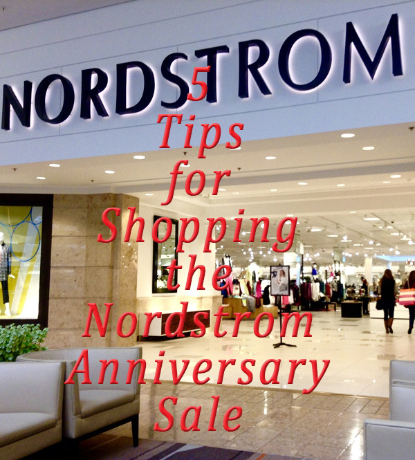 Five for Friday- Tips for Shopping the Nordstrom Anniversary Sale