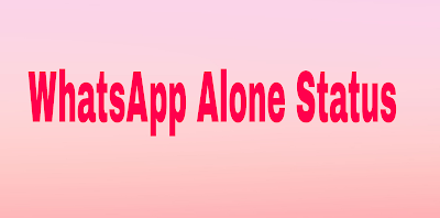 Best Alone Status || Unique Alone Status in 2018