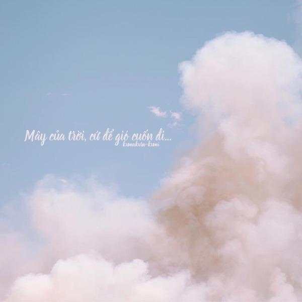 Tuyển tập 11 bài thơ & chuyện tình thơ về mây và gió lãng mạn