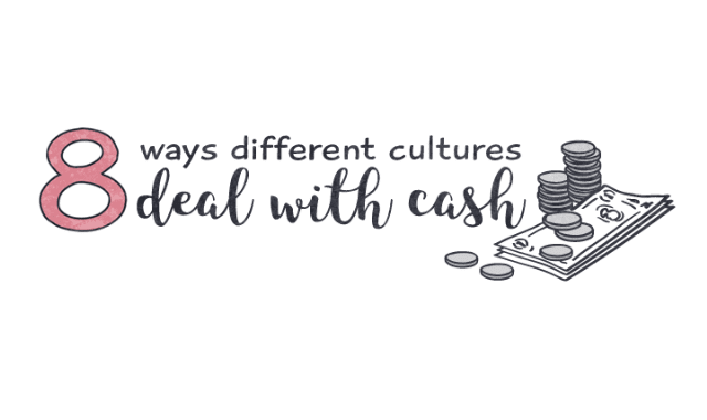 8 Ways Different Cultures Deal With Cash