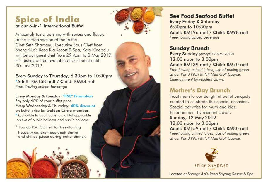 Special Appearance of Chef Seth Shantanu's Indian Cuisine at Spice Market Cafe 6-in-1 International Buffet at Shangri-La's Rasa Sayang Resort & Spa, Penang