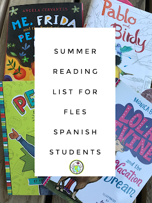 Summer Reading List for Elementary Spanish Students 2018