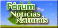 Fórum Notícias Naturais