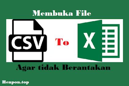 Membuka File CSV di Excel Agar tidak Berantakan (Tutorial Bergambar)