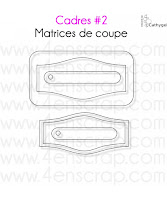 http://www.4enscrap.com/fr/les-matrices-de-coupe/299-cadres-2.html?search_query=cadres+%232&results=4