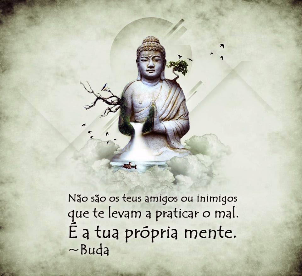 Frases Budistas Frases Pensamentos E Citações Toda Atual