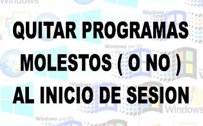 http://mierdadewindows.blogspot.com.es/2016/02/quitar-programas-del-inicio.html