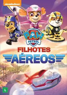 Baixar Filme Paw Patrol Filhotes Aéreos Dublado 2017