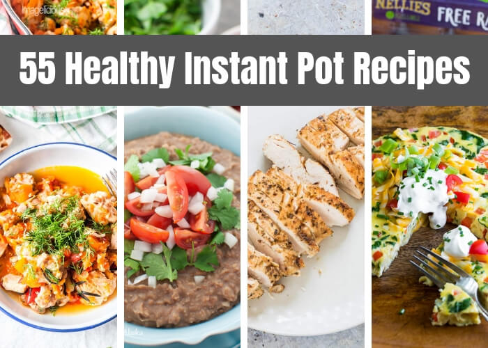 If you're looking for Instant Pot recipes healthy, here are 55 of them to get you started.  Instant Pot healthy meals are possible.  These instant Pot recipes are for breakfast, side dishes, drinks, and Instant Pot one pot meals.  This is a huge collection of healthy Instant Pot recipes.  These Instant Pot recipes don't have pasta, white flour, or sugar.  Some of the Instant Pot easy recipes are still very healthy.  #instantpot #recipe #healthy #healthyrecipe #instantpotrecipe