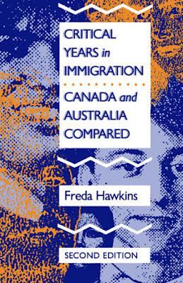 Freda Hawkins, Critical Years in Immigration