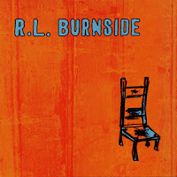 R.L.Burnside: Wish I was in heaven sitting down