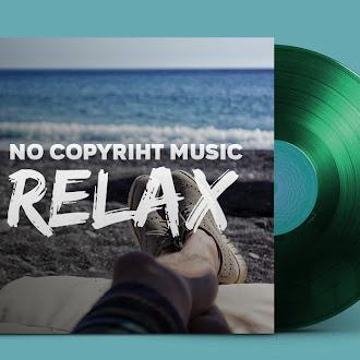 NO COPYRIGHT MUSIC: Roa - Relax