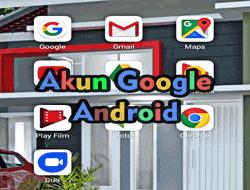 Cara Membuat Akun Google Baru Di Hp Android Terlengkap Cara Daftar Buat Bikin Baru