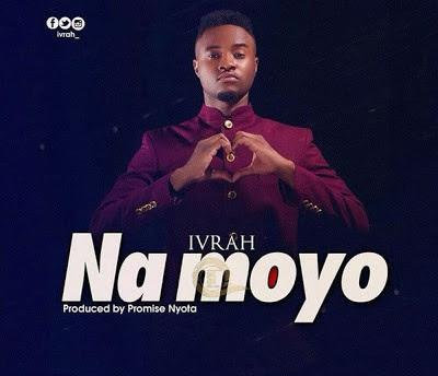 Ivrah - Na Moyo
