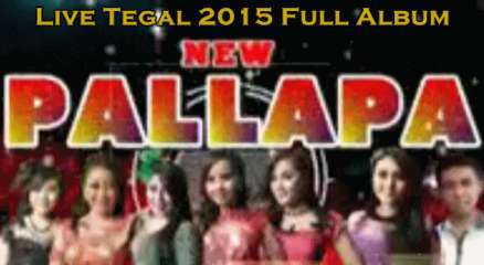 Download lagu New Pallapa live TPI Tegal Full Album Mp3 Dangdut koplo