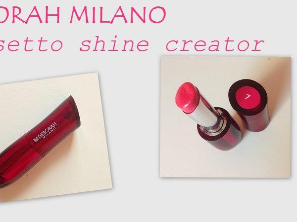 DEBORAH MILANO ROSSETTO SHINE CREATOR