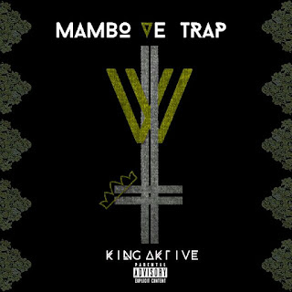 [feature]King Aktive - Mambo veTrap