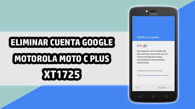 quitar cuenta Google Motorola Moto C Plus XT1725