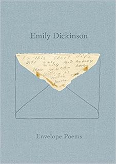 Envelope Poems by Emily Dickinson (Author), Jen Bervin (Editor), Marta Werner (Editor)