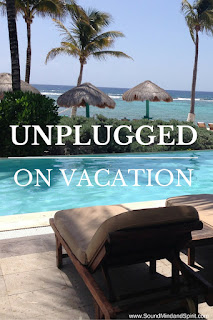 Enjoy being unplugged on vacation