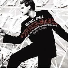 Michael Buble Spider-Man 2 Ost Movie Lyrics