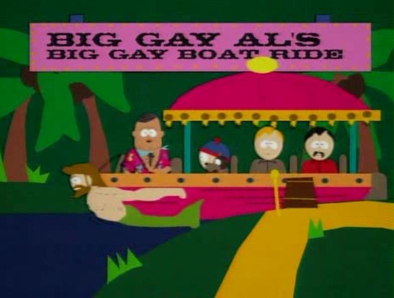 BIG GAY AL BIG GAY BOAT RIDE SOUTH PARK