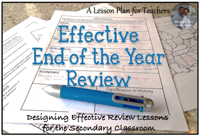 Effective end of the year review ideas for the secondary social studies classroom