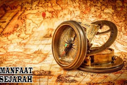 Manfaat Mempelajari Sejarah dan Fungsi Sejarah Bagi Kehidupan Manusia