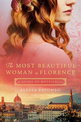 Review: The Most Beautiful Woman in Florence: A Story of Botticelli by Alyssa Palombo