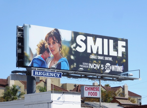 SMILF series launch billboard