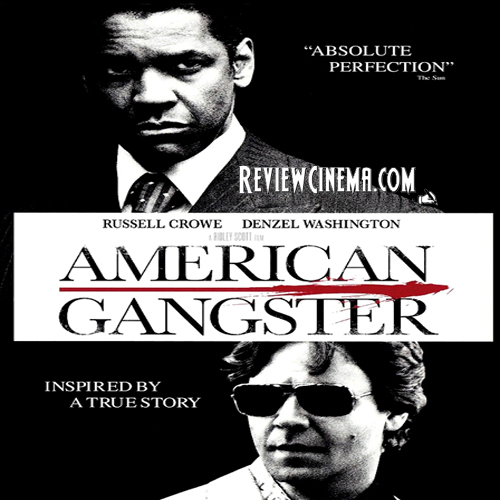 Review Cinema American Gangster 2007