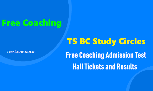 ts bc study circles #results hall tickets 2019,free coaching for telangana upsc civil services prelims 2019 hall tickets results,online screening test,free coaching admission test