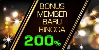 Bonus Member Baru Hingga 200%