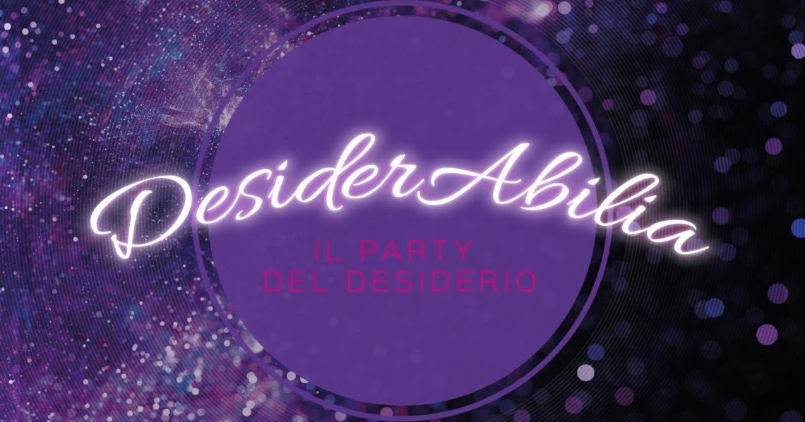 DESIDERABILIA - Il Party del Desiderio