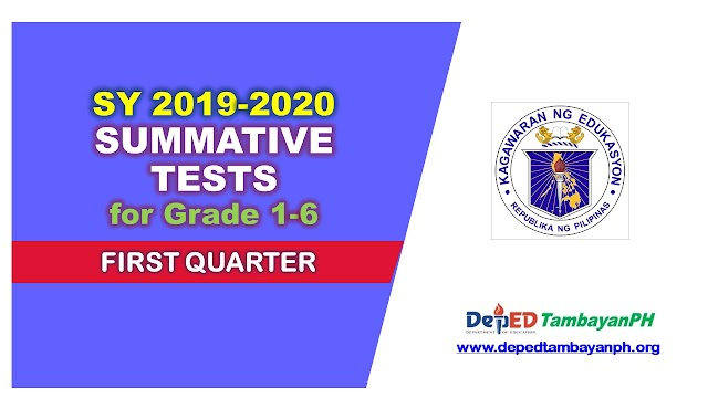 First Quarter Summative Test for SY 2019-2020 (Grade 1-6)