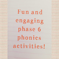 primary phonics phase 6 lessons and ideas for learning