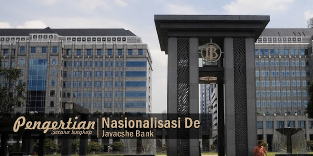 tujuan nasionalisasi de javasche bank, nasionalisasi de javasche bank, pengertian nasionalisasi de javasche bank