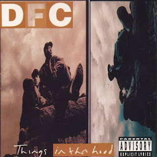 DFC – Things In Tha Hood (1994) [CD] [FLAC]