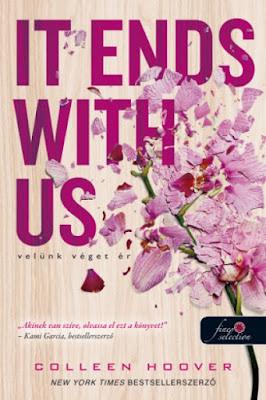Colleen Hoover – It Ends with Us: Velünk véget ér megjelent a Könyvmolyképző Kiadó gondozásában a Rubin Pöttyös Könyvek sorozatban