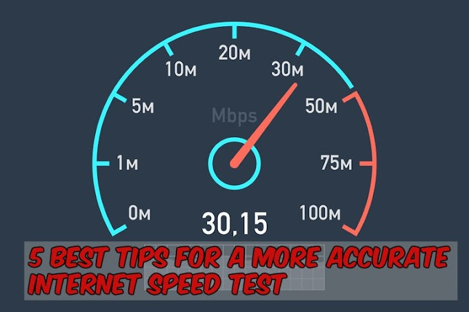 5 Best Tips For A More Accurate Internet Speed Test