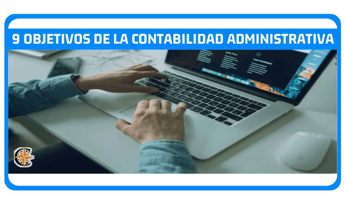 Objetivos de la Contabilidad Administrativa